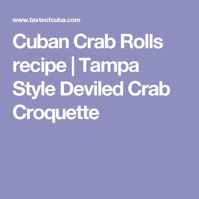 Cuban Crab Rolls recipe | Tampa Style Deviled Crab Croquette
