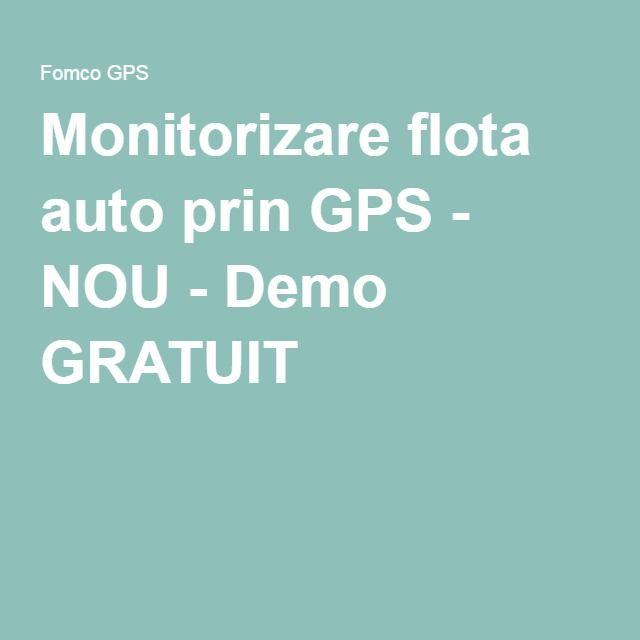 Monitorizare flota auto prin GPS - NOU - Demo GRATUIT !