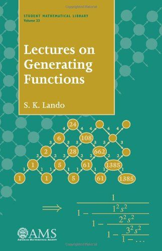 Lectures on Generating Functions (Student Mathematical Library, V. 23)