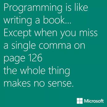 Programming is like...... - IT Humour via Google+