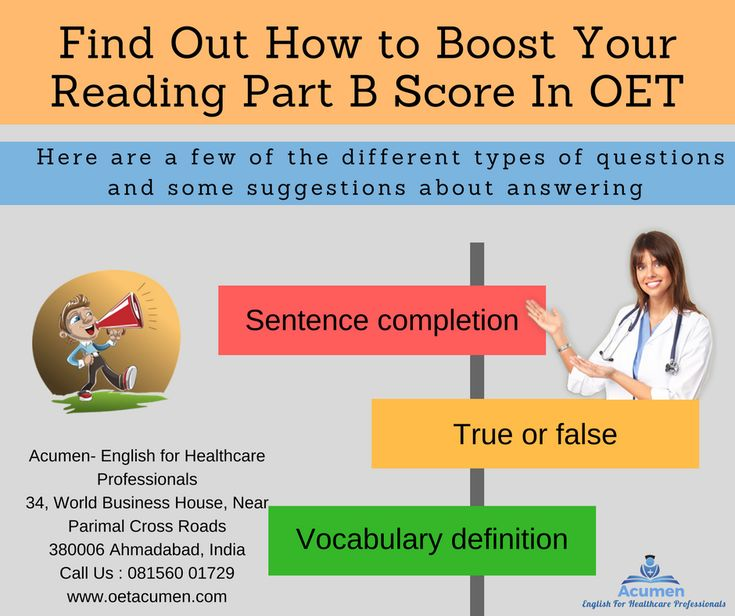 Find out how to boost your #OET Reading Part B score Here are a few of the different types of questions and some suggestions about answering them: - Sentence completion. - True or false - Vocabulary definition.