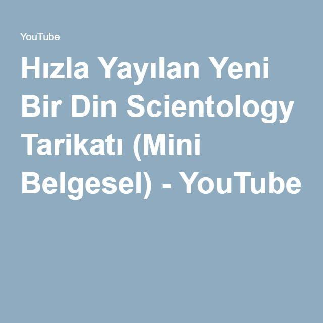 Hızla Yayılan Yeni Bir Din Scientology Tarikatı (Mini Belgesel) - YouTube
