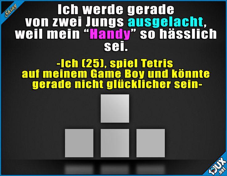 Sollen die Kevins ruhig lachen! :)  Lustige Sprüche / Lustige Bilder #Humor #1jux #jux #Sprüche #Jodel #lustigeSprüche #lustig #lustigeBilder #Tetris #GameBoy #Kindheit #Kindheitsmomente