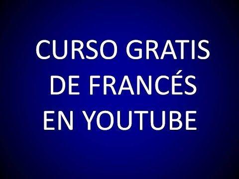 Cinco canales de Youtube para aprender francés gratis - Oye Juanjo!