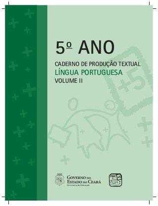 LINGUA PORTUGUESA CADERNO DE PRODUÇÃO TEXTUAL 5º ANO_3º_e_4º_BIMESTRE…