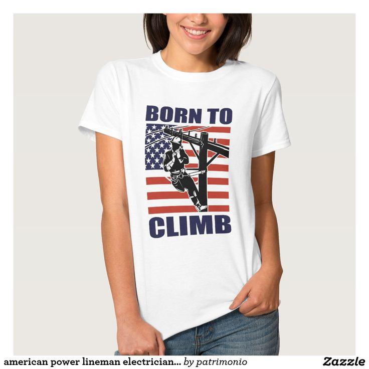 american power lineman electrician repairman pole t-shirts