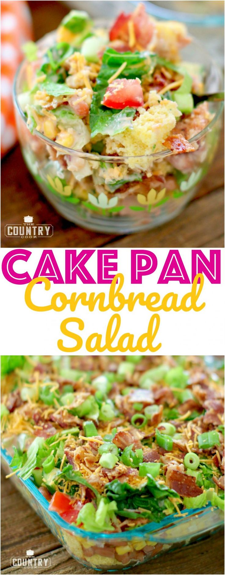 Cake Pan Layered Cornbread Salad with Lipton Iced Tea and The Country Cook #ad #LiptonMeal #LiptonMealSweepstakes