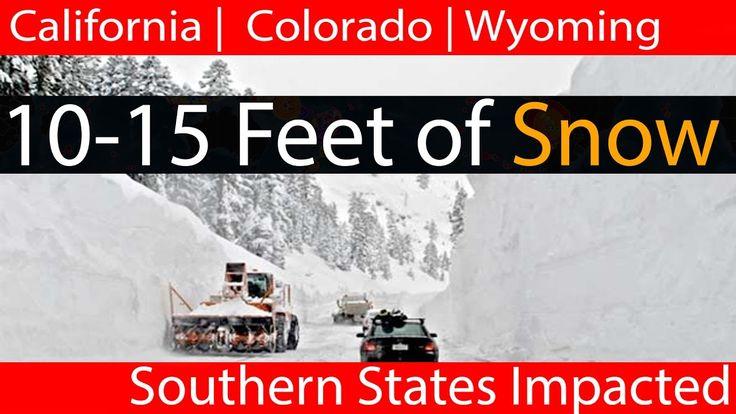 10-15 Feet of Snow To Bury California, Colorado and Wyoming | Wintry Wea...