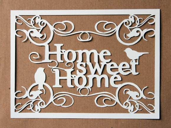 Home Sweet Home, #papercutting