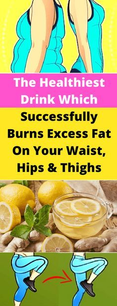The Healthiest Drink Which Successfully Burns Excess Fat On Your Waist, Hips And Thighs - Workout Hit
