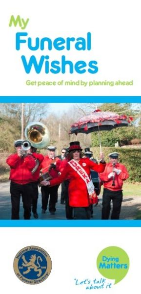 My Funeral Wishes: peace of mind by planning ahead | Dying Matters and the National Association of Funeral Directors
