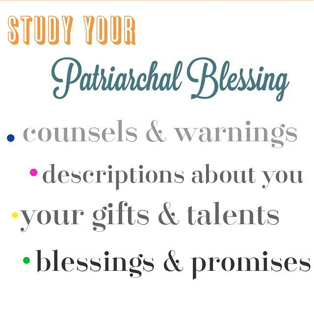 How to study your patriarchal blessing: