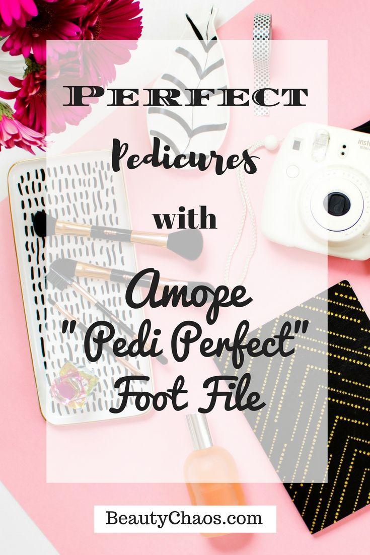 Amope Pedi Perfect | Amope Foot File BeautyChaos.com #amope #pediperfect #perfectpedicure