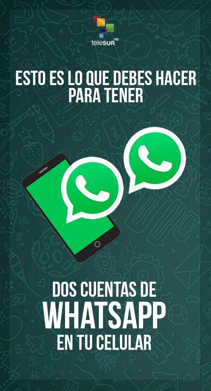 Descubre Cómo Tener Dos Cuentas De Whatsapp En Un Mismo Móvil Trucos Para Whatsapp Trucos Para Teléfono Trucos Para Celulares