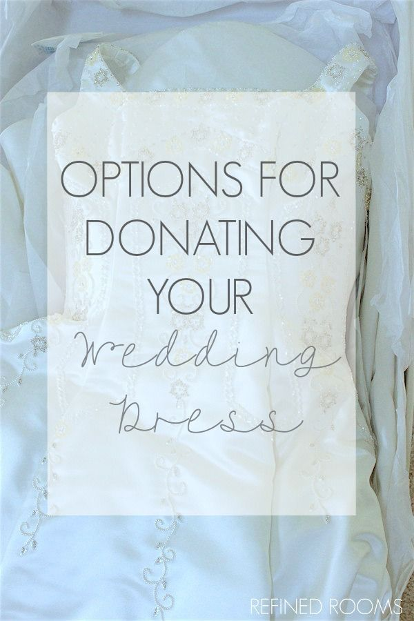 Perfect IS IT TIME TO DONATE YOUR WEDDING DRESS