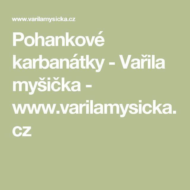 Pohankové karbanátky - Vařila myšička - www.varilamysicka.cz