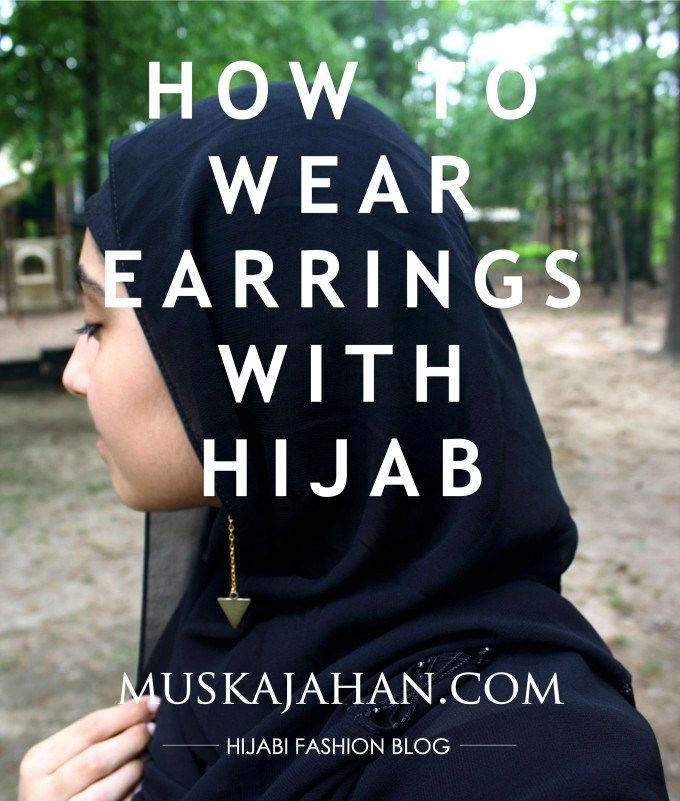 HOW TO WEAR EARRINGS WITH HIJAB