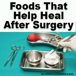Surgery makes body undergo trauma. The body needs lot of energy and nutrition to become normal again. this blog discusses foods that help heal after surgery