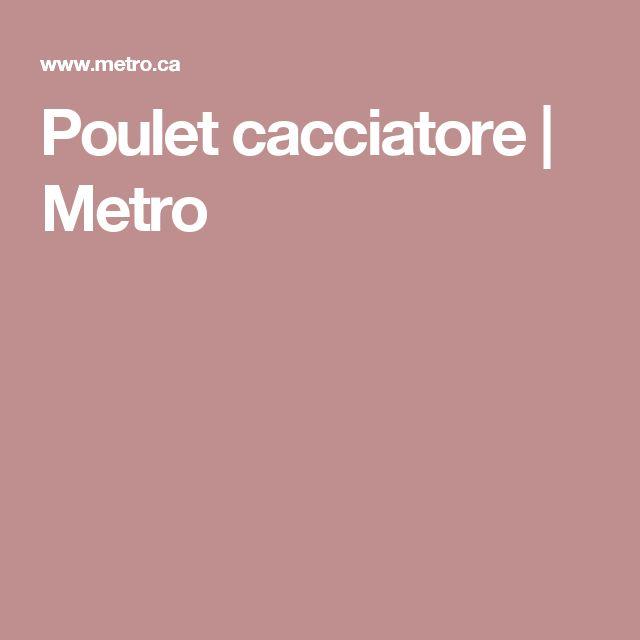 Poulet cacciatore | Metro