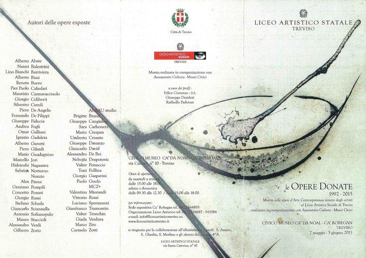 """Opere di Arbau alla mostra """"Le OPERE DONATE"""" 1992-2915, Civico Museo Ca' Da Noal-Ca' Robegan, Treviso, 7 maggio - 3 giugno 2015"""
