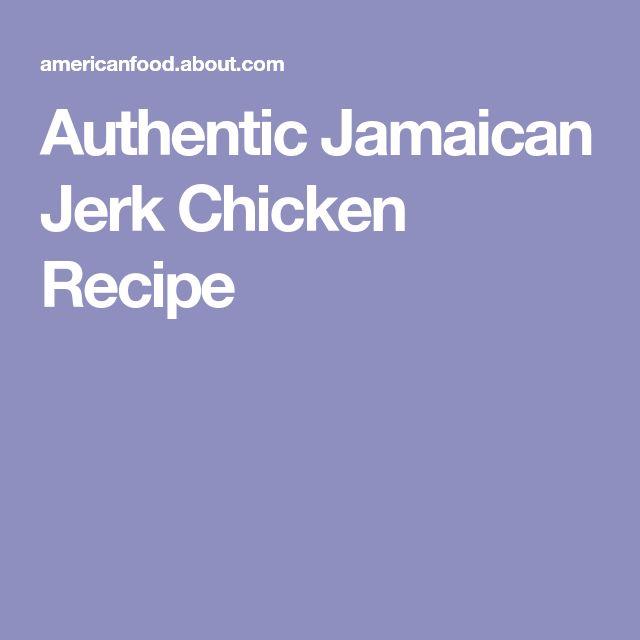 Authentic Jamaican Jerk Chicken Recipe