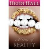A Dose of Reality (Romantic Suspense) (Kindle Edition)By Heidi Hall
