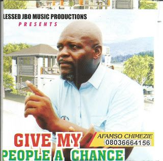 Anambra based journalist dumps profession to music       An Onitsha based correspondent of Orient Daily Newspaper Afam Aminu Chimezie has hit the Nigerian-High life pop music like a colossus.  The Udi Enugu State born journalist cum musician who released his debut album Give my people a chance which is marketed by Blessed J.B.O music told journalists in Onitsha yesterday that one of his reasons of venturing into music which he claimed was an inspiration from God was to preach the message of…