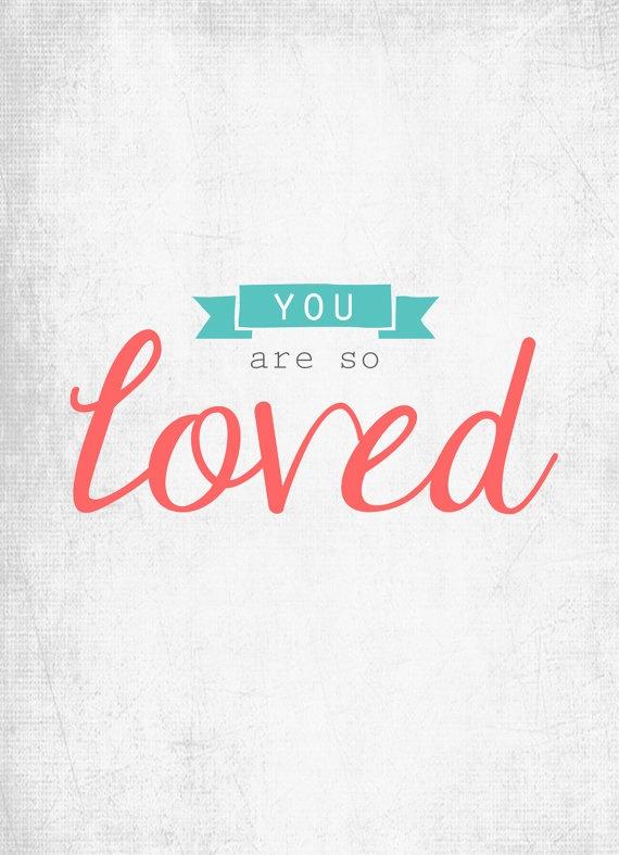 You Are So Loved Nursery Print 5x7 by mysunnyheart on Etsy, $9.00