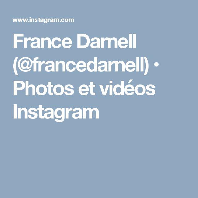 France Darnell (@francedarnell) • Photos et vidéos Instagram
