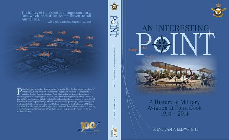 Book by Steve Campbell-Wright to be launched at Centenary of Military Aviation Air Show, Point Cook, 1st and 2nd March 2014