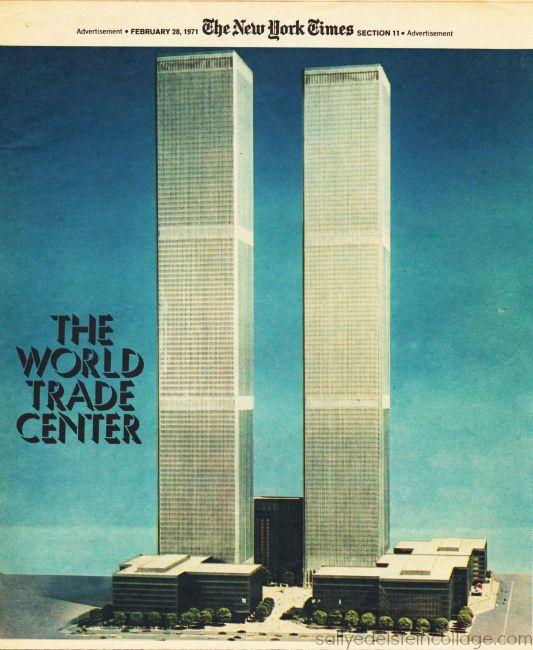 The World Trade Center ad from 1973 Advertisement Feb 28 1971 NY Times Supplement model of the 16 acre World trade center under construction in lower Manhattan by the Port Authority, as it would appear when completed in 1973