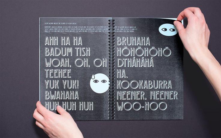 How to Laugh type specimen by Kata Moravszki  http://mindsparklemag.com/design/laugh-type-specimen/