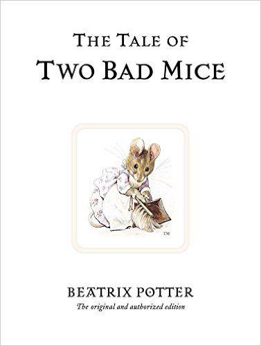 Amazon.com: The Tale of Two Bad Mice (Peter Rabbit) (9780723247746): Beatrix Potter: Books