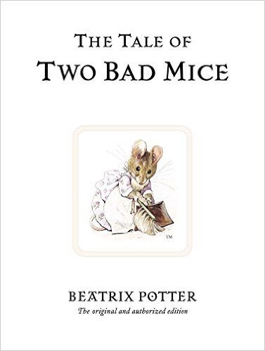 Amazon.com: The Tale of Two Bad Mice (Peter Rabbit) (9780723247746): Beatrix Potter: Books