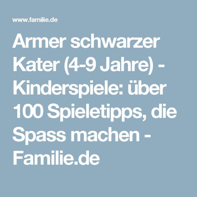 Armer schwarzer Kater (4-9 Jahre) - Kinderspiele: über 100 Spieletipps, die Spass machen - Familie.de