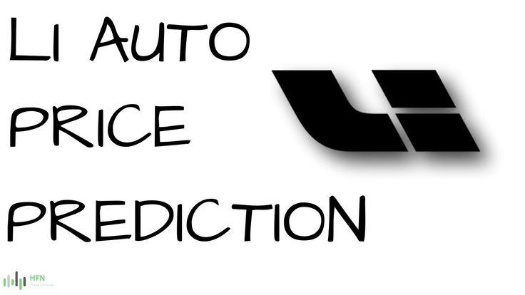 Li auto li stock price prediction stock prices