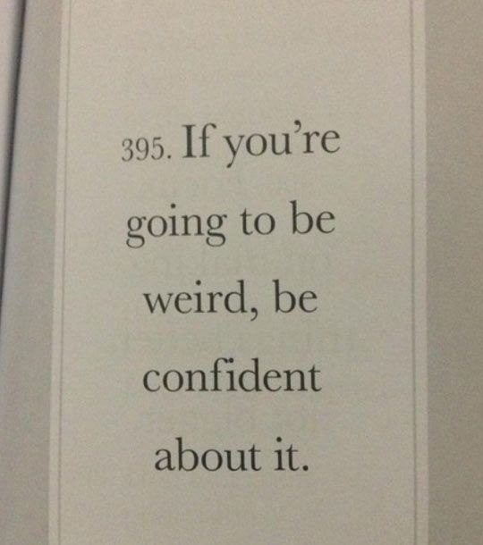 The difference between awkward and eccentric...I Quite Agree! Embrace it!! <3 <3 Love Eccentric people!