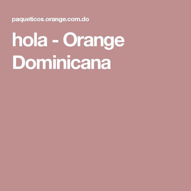 hola - Orange Dominicana