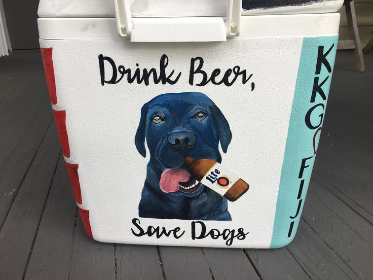 Drink beer save dogs painted fraternity Cooler