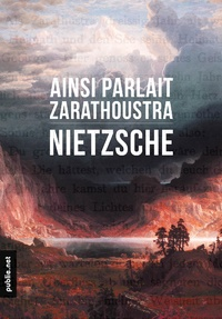 """Ainsi parlait Zarathoustra"" by Nietzsche for @publienet /// pic by Albert Bierstadt — http://www.publie.net/fr/ebook/9782814505285/ainsi-parlait-zarathoustra"