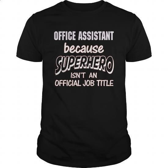 OFFICE ASSISTANT - SUPER HERO - #cheap hoodies #funny t shirts for women. ORDER…