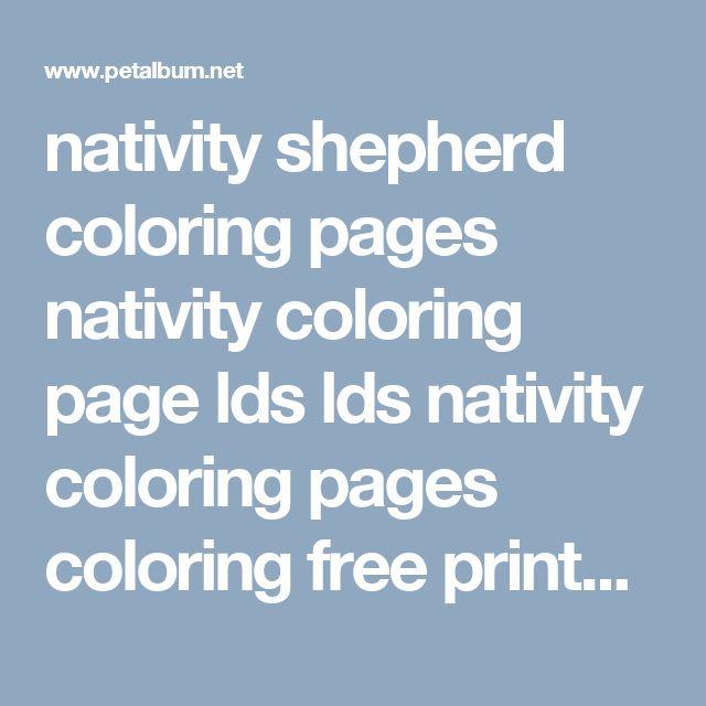 nativity shepherd coloring pages nativity coloring page lds lds nativity coloring pages coloring free printable - Petalbum.net