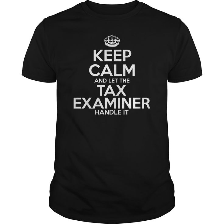 Awesome Tee For Tax Examiner T-Shirts, Hoodies. BUY IT NOW ==►…