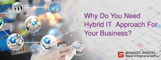 Why Do You Need Hybrid IT Approach For Your Business?
