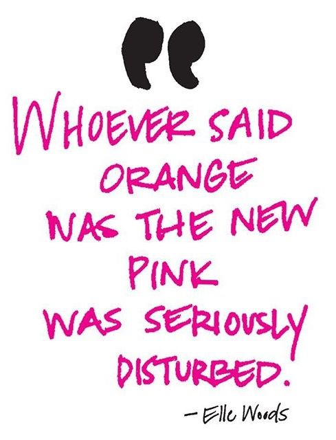 One of the best Legally Blonde quotes! <3 Elle Woods