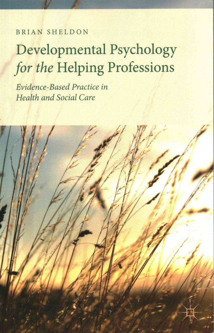 best ideas about developmental psychology child developmental psychology for the helping professions evidence based practice in health and social care