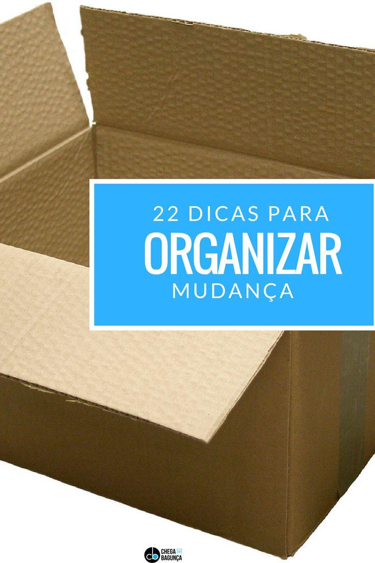 22 dicas para organizar mudança - Blog Chega de Bagunça