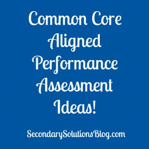 A Look at Common Core Aligned Performance Assessment