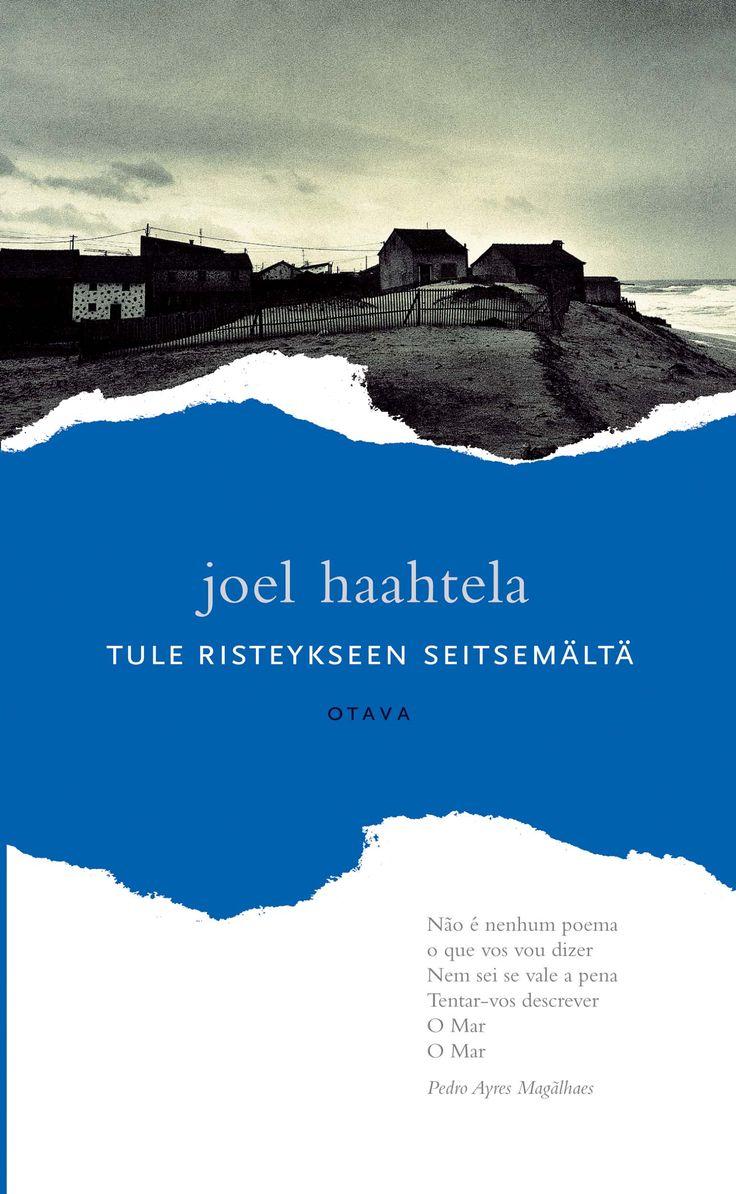 Title: Tule risteykseen seitsemältä | Author: Joel Haahtela | Designer: Päivi Puustinen