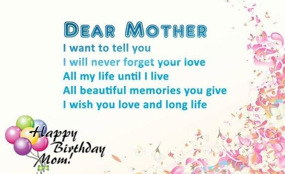 Happy birthday wishes for mom – Mom birthday messages, Images